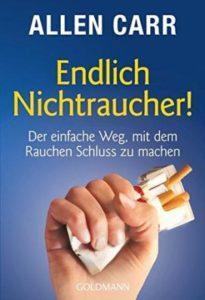 Rauchen Aufhören: Endlich Nichtraucher! Der einfache Weg, mit dem Rauchen Schluss zu machen